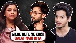 Shahid Kapoor's Mom Neelima Azeem And Ishaan Khatter REACT On Kabir Singh Controversy