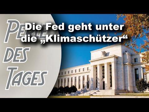 """""""Grüne"""" Agenda der US-Notenbank wird die nächste Wirtschaftskrise beschleunigen (Perle 529)"""