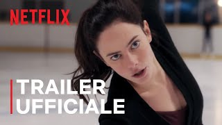 Spinning Out | Trailer ufficiale | Netflix