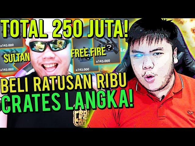 SULTAN NGABISIN 250JUTA BUAT BELI CRATES LANGKA AUTO GIVEAWAY! - Free Fire Indonesia #100