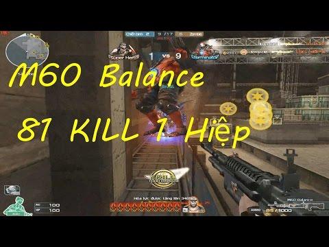 [ Bình Luận CF ] M60-Balance QUÁ MẠNH - Tiền Zombie v4