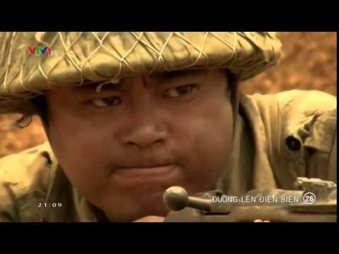 Đường lên Điện Biên Tập 26 (Tập cuối) - Duong len Dien Bien Tap 26 (Tap cuoi)