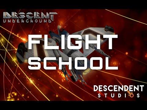 Descent: Underground . Flight School