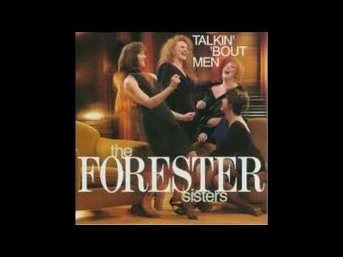 Forester Sisters - Men