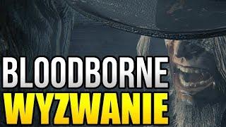 Bloodborne | Wyzwanie bez levelowania - Ojciec Gascoigne