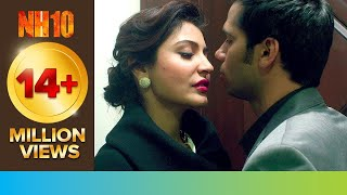 Let's Make Mad Love | NH10 | Movie Scene | Anushka Sharma, Neil Bhoopalam | Eros Now Movies Preview