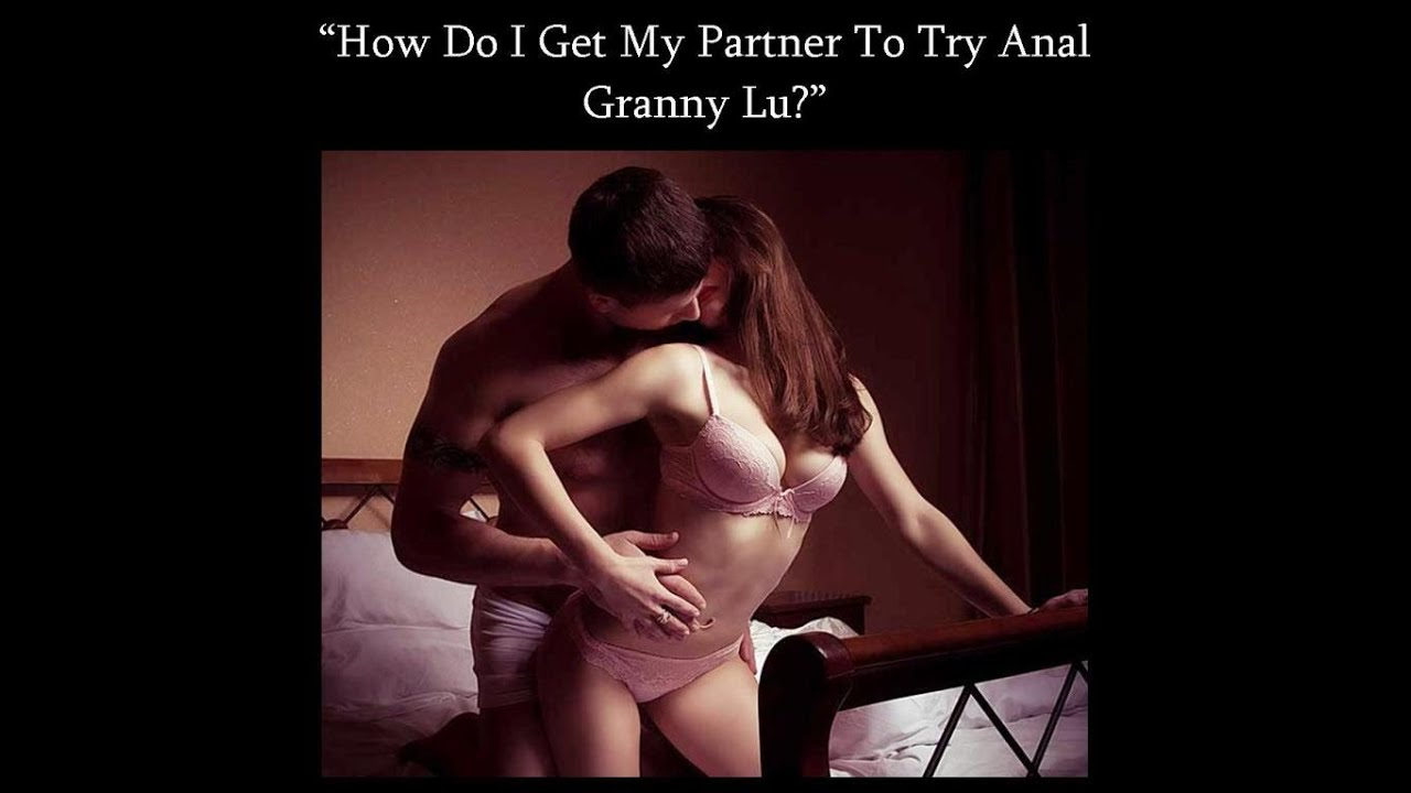 Getting partner to do anal