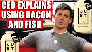 JUST FOOD CEO Explains Using Bacon & Fish to Promote Vegan Eggs