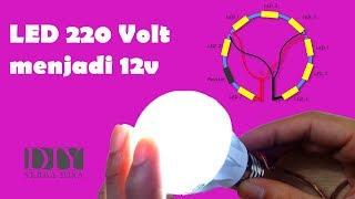 Cara Membuat Lampu LED 12v Aki dari Lampu Led Rumah 220v | How To Make LED 12v From 220v
