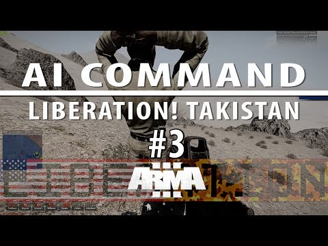 Liberation campaign ep 3 [Singleplayer, AI command with voice]