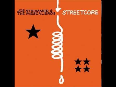 Joe Strummer and The Mescaleros - Streetcore (full album)
