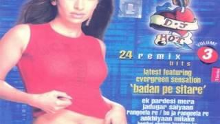 Dheere dheere se remix - DJ Hot Remix Volume 3