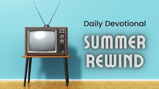 July 23rd, 2021 Daily Devotional With Pastor Chet