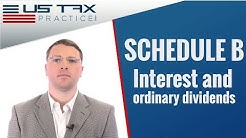 Schedule B: Interest and Ordinary Dividends