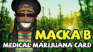 (OFFICIAL) Macka B - Medical Marijuana Card 2014