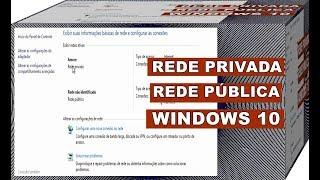 Veja Como Alterar a Rede Pública Para Privada e Privada Para Pública No Windows 10