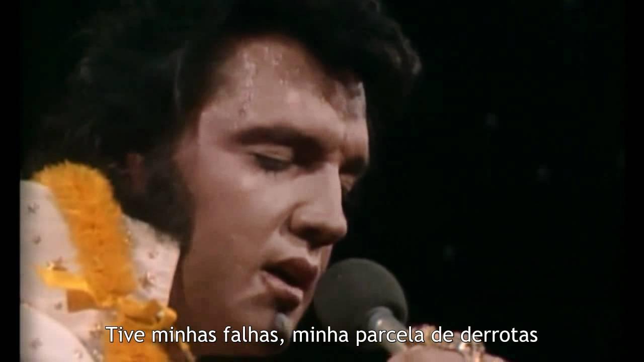 Elvis Presley - My Way [Legendado em Português] - YouTube