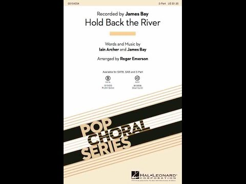 Hold Back the River (2-Part) - Arranged by Roger Emerson