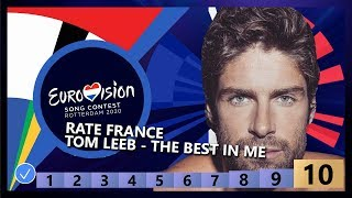 🇫🇷RATE FRANCE - Tom Leeb - The Best In Me - France Eurovision 2020