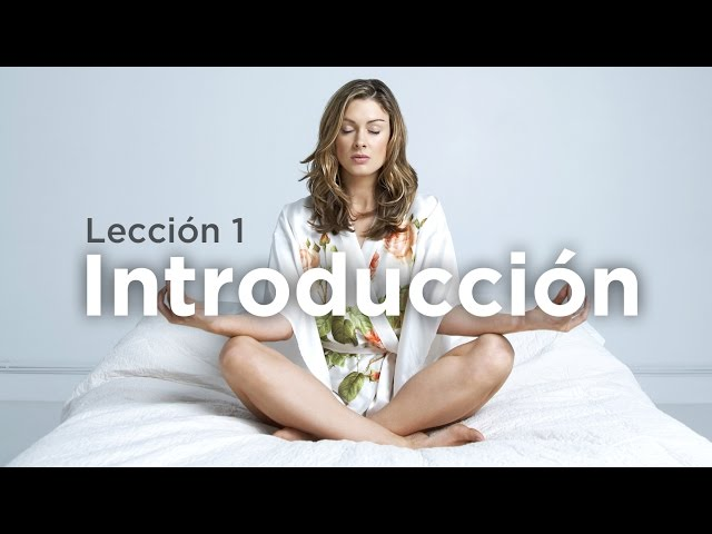 Aprende a Meditar - Lección 1: Introducción