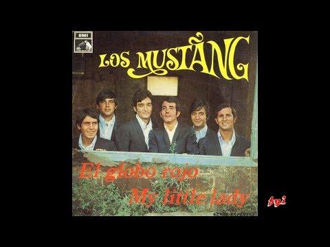 Los Mustang - Singles Collection 4.- El globo rojo / My little Lady (1968)