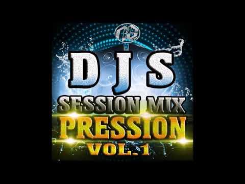 D J S - SEESION MIX PRESSION VOL 1 (2018)