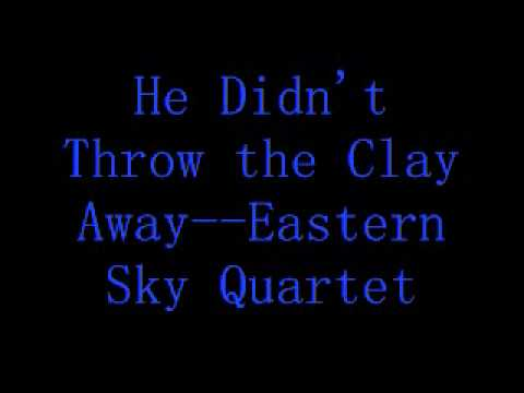 Clay Quotes