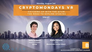 Crypto Mondays VR: The Road to Offline Staking with QTUM