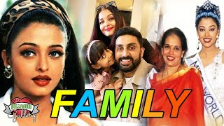 Aishwarya Rai Family With Parents, Husband, Daughter, Brother and Boyfriend