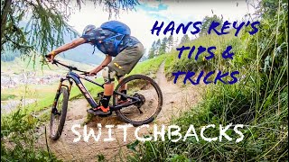 How To Ride Swit¢hback Turns - Hans Rey's Tips & Tricks