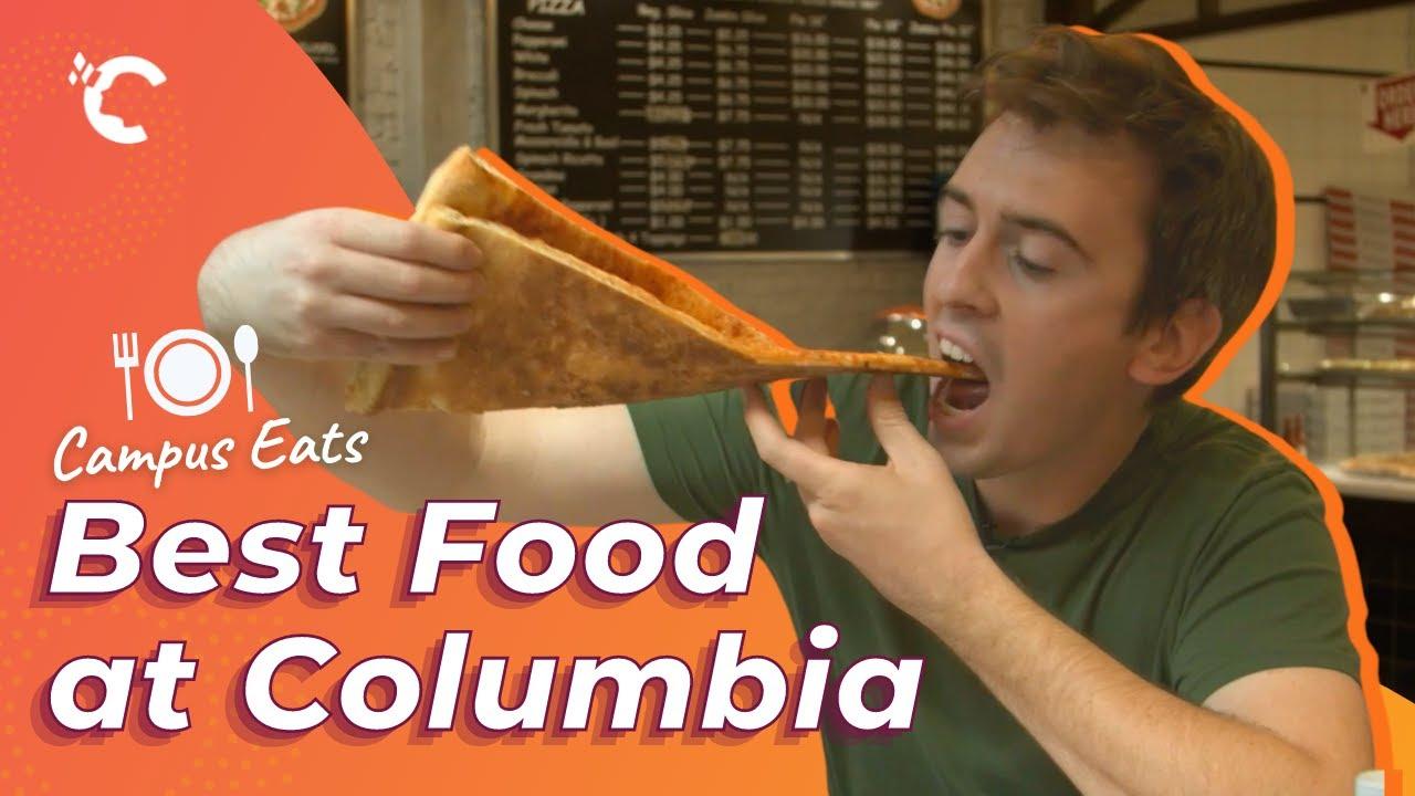 Campus Eats: Best Food at Columbia University