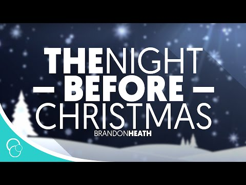 Brandon Heath - The Night Before Christmas (Lyric Video)