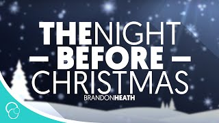 Brandon Heath - The Night Before Christmas (Lyric Video)