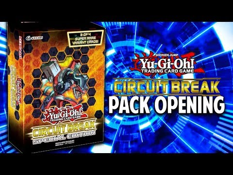 [Yu-Gi-Oh!] Circuit Break Special Edition Box Opening! PACK BATTLE!