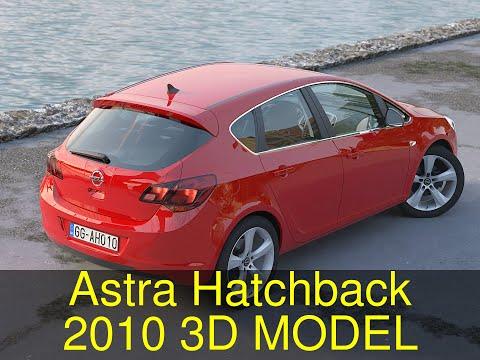3D Model Of Astra Hatchback 2010 Review