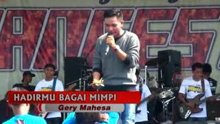 Download HADIRMU BAGAI MIMPI {gerry mahessa}new pallapa