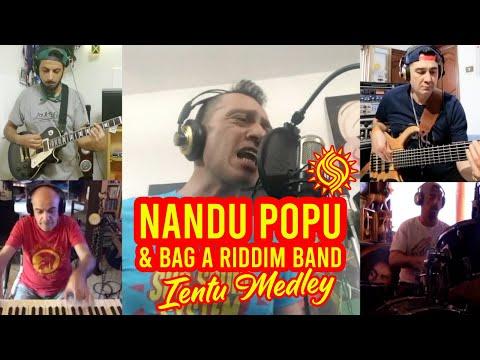 IENTU MEDLEY - NANDU POPU (Sud Sound System) & BAG-A-RIDDIM BAND