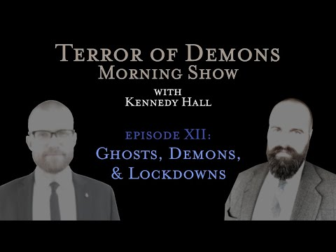 Ghosts, Demons and Lockdowns