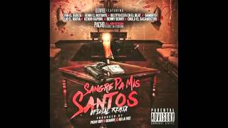 D Enyel Ft Kendo, Elio, Pacho, Benny Benni,Lyan,Genio y Mas - Sangre Pa Mis Santos (Remix)