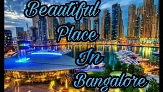 Most Attractive Place In BANGALORE- Beautiful Place BANGALORE   TOURISM PLANET
