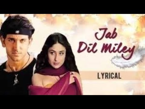 Jab Dil Mile Yaadein Hrithik Roshan & Kareena