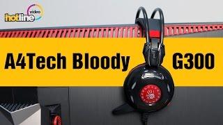 a4Tech Bloody G300 Black - обзор игровой гарнитуры. Геймерские наушники. Отличная игровая гарнитура