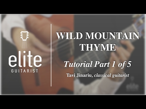 Learn to play Wild Mountain Thyme - EliteGuitarist.com Classical ...