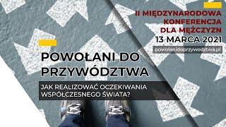 Powołani do Przywództwa: Wspomnienia z I Konferencji cz. 2