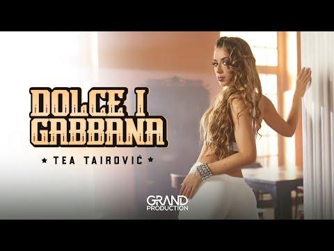 Tea Tairovic - Dolce i Gabbana - (Official Video 2019)
