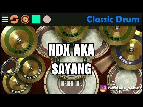 NDX AKA - SAYANG (Classic Drum Cover)