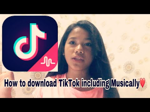 HOW TO DOWNLOAD TIKTOK INCLUDING MUSICALLY || Laura Lauron