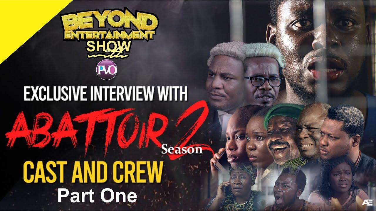 Download ABATTOIR Season 2 CAST & CREW || Part One || BENT Show || Episode 36