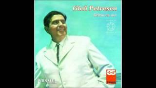 01 - Gica Petrescu - Am iubit si-am sa iubesc