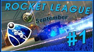 Rocket League - Best Goals September [#1]